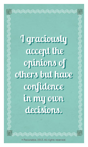 Graciously accept opinions